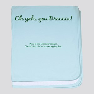 Oh yah, you Breccia! baby blanket