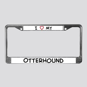 I Love Otterhound License Plate Frame