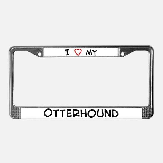 I Love Otterhound License Plate Frame