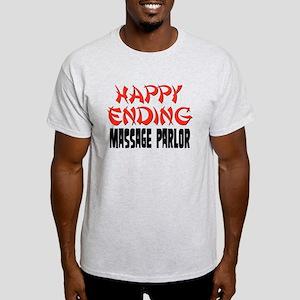 Happy Ending Massage Parlor Light T-Shirt