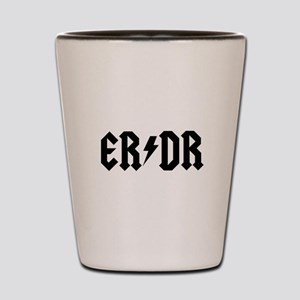 ER DR Shot Glass