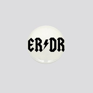 ER DR Mini Button