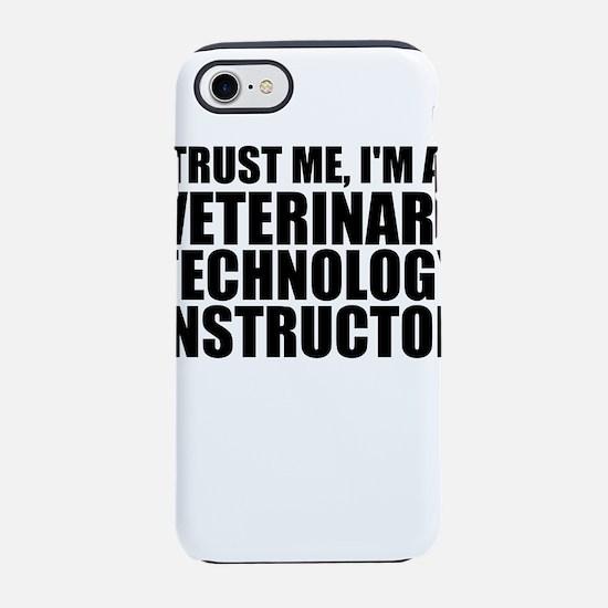 Trust Me, I'm A Veterinary Technology Instruct