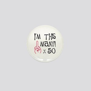 50th birthday middle finger salute Mini Button
