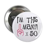 50th birthday middle finger salute Button