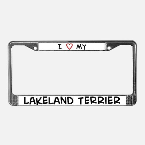 I Love Lakeland Terrier License Plate Frame