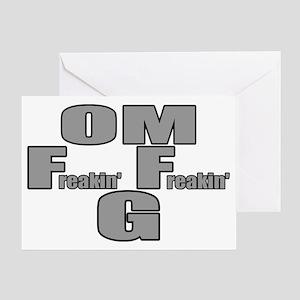 OMFreakinFreakinG Greeting Card