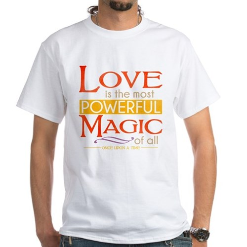 Love is the Most Powerful Magic White T-Shirt