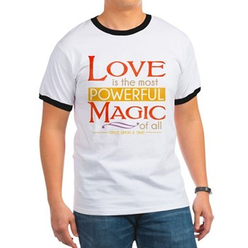 Love is the Most Powerful Magic Ringer T-Shirt