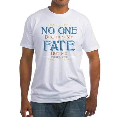 No One Decides My Fate Fitted T-Shirt