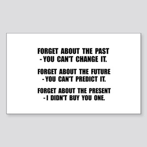 Forget Present Sticker