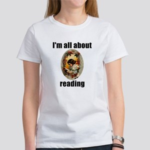 I'm All About Reading! Women's T-Shirt