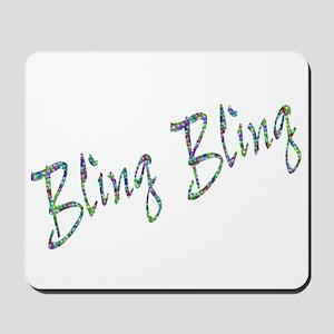 Bling Bling - Design 2 Mousepad