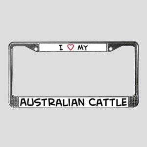 I Love Australian Cattle License Plate Frame