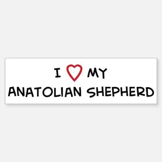 I Love Anatolian Shepherd Bumper Bumper Bumper Sticker
