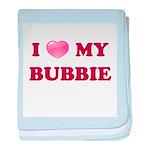 Jewish - I love my Bubbie - baby blanket