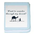 Wander through my Desert? baby blanket