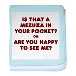 Mezuzah in Your Pocket? baby blanket