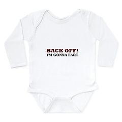 Back Off! I'm Gonna Fart Long Sleeve Infant Bodysu