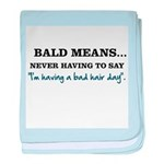 Bald Means... baby blanket
