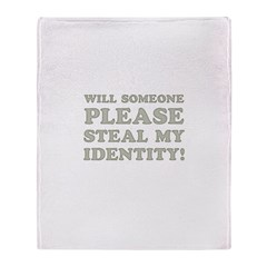 Steal My Identity Throw Blanket