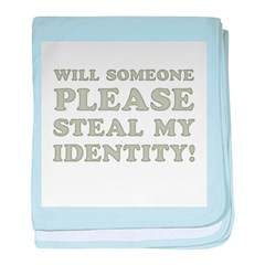 Steal My Identity baby blanket