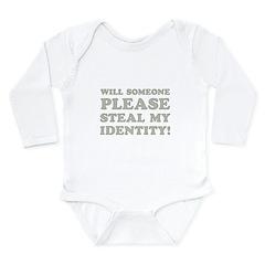 Steal My Identity Long Sleeve Infant Bodysuit