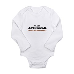 I'm Not Anti-Social... Long Sleeve Infant Bodysuit