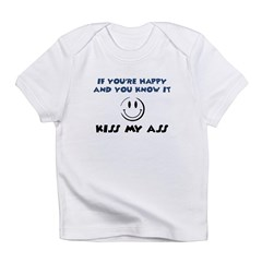 If You're Happy and You Know Infant T-Shirt