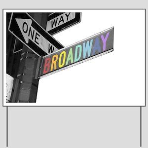Broadway Yard Sign