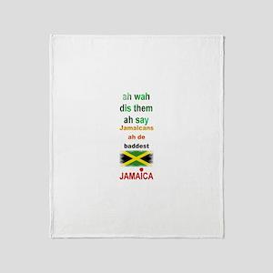Jamaicans ah de baddest - Throw Blanket