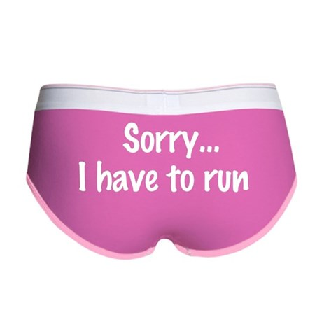 Sorry, I Have to Run Women's Boy Brief