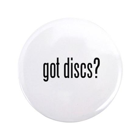 "got discs? 3.5"" Button"