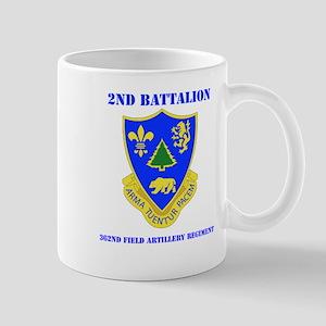DUI - 2nd Bn - 362nd FA Regt with Text Mug