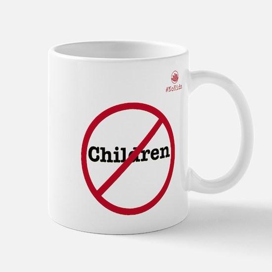 No Children Mugs