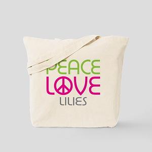 Peace Love Lilies Tote Bag