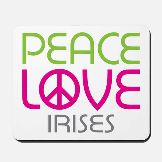 Peace Love Irises Mousepad