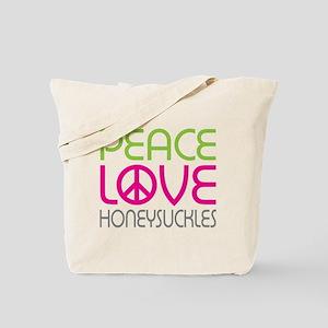 Peace Love Honeysuckles Tote Bag