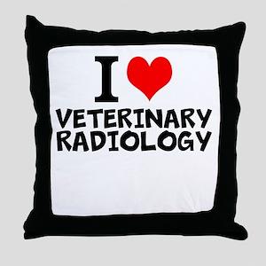 I Love Veterinary Radiology Throw Pillow