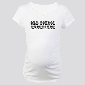 Old School Recruiter Maternity T-Shirt