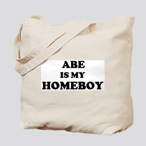 Abe Is My Homeboy Tote Bag