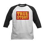 True Story Kids Baseball Jersey