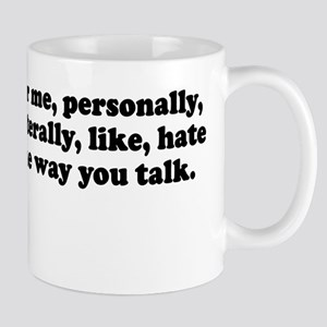 For me Personally I like lite Mug