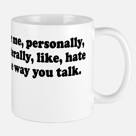 For me Personally I like lite Mug