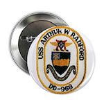 "USS ARTHUR W. RADFORD 2.25"" Button"