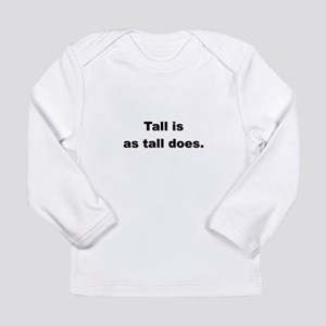 Tall is HR Long Sleeve T-Shirt