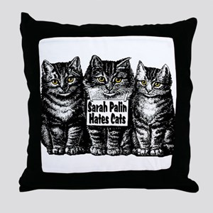 Sarah Hates Us Throw Pillow