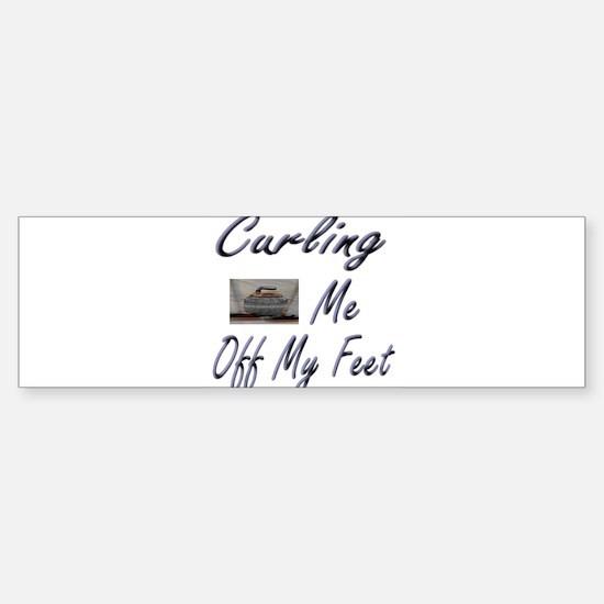 Curling Swept Me Off My Feet Bumper Bumper Bumper Sticker