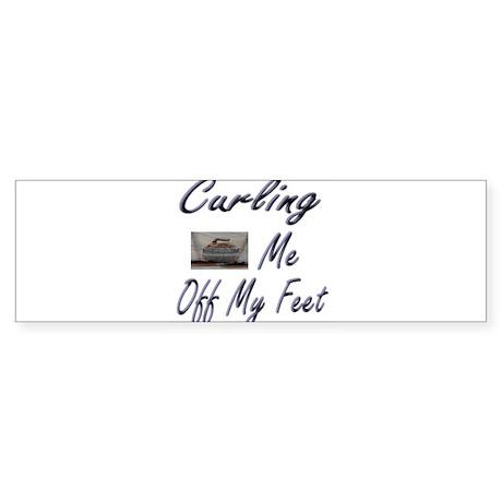 Curling Swept Me Off My Feet Bumper Sticker