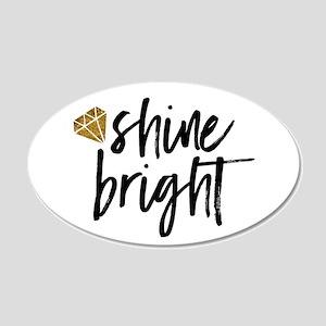 Shine bright Wall Decal
